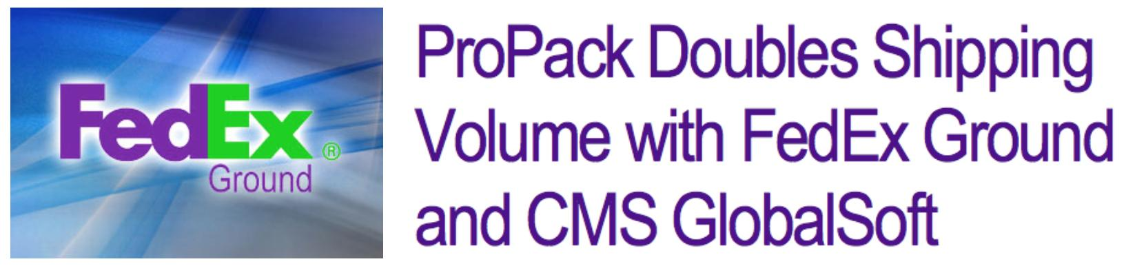 ProPack New FedEx Case Study Mentions ProPack